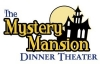 The Mystery Mansion Dinner Theater